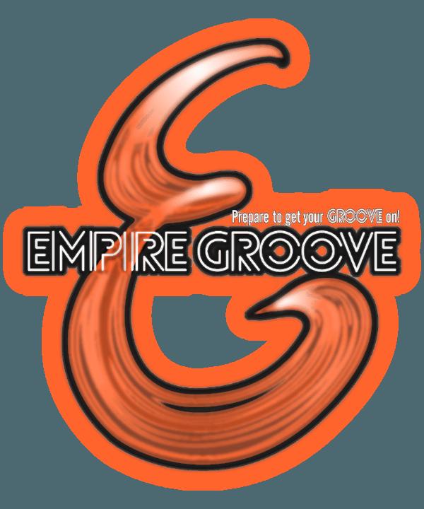 Empire Groove | Empire Groove